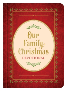 Our Family Christmas : An Advent Devotional, EPUB eBook