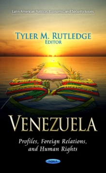Venezuela : Profiles, Foreign Relations & Human Rights, Hardback Book