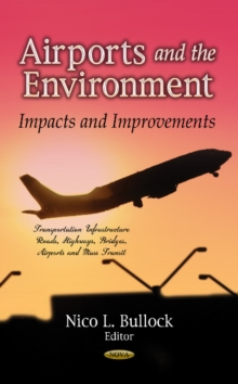 Airports & the Environment : Impacts & Improvements, Hardback Book