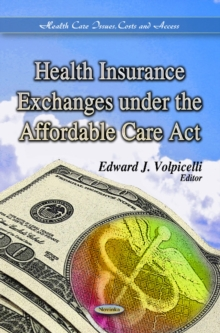 Health Insurance Exchanges Under the Affordable Care Act, Paperback Book