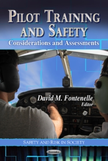 Pilot Training & Safety : Considerations & Assessments, Paperback Book