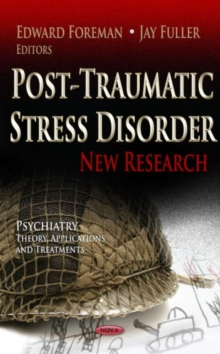 Post-Traumatic Stress Disorder : New Research, Hardback Book