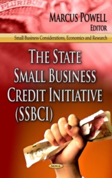 State Small Business Credit Initiative (SSBCI), Hardback Book