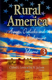 Rural America : Aspects, Outlooks & Development -- Volume 3, Hardback Book