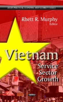 Vietnam : Service Sector Growth, Hardback Book