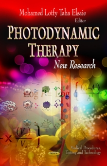 Photodynamic Therapy : New Research, Hardback Book