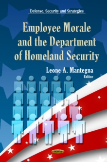 Employee Morale & Department of Homeland Security, Hardback Book