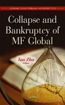 Collapse & Bankruptcy of MF Global, Hardback Book