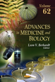 Advances in Medicine & Biology : Volume 62, Hardback Book