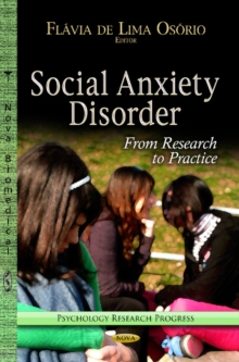 Social Anxiety Disorder : From Research to Practice, Hardback Book