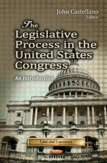Legislative Process in the United States Congress : An Introduction, Hardback Book