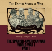 The Spanish-American War and World War I, Part 1, eAudiobook MP3 eaudioBook