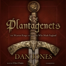 The Plantagenets : The Warrior Kings and Queens Who Made England, MP3 eaudioBook