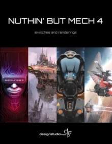 Nuthin' But Mech 4, Paperback / softback Book