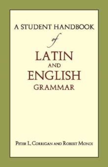 A Student Handbook of Latin and English Grammar, Paperback / softback Book