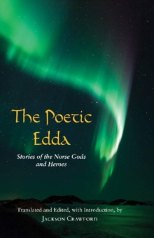 The Poetic Edda : Stories of the Norse Gods and Heroes, Paperback Book