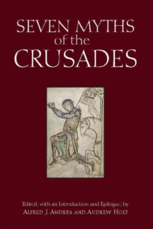 Seven Myths of the Crusades, Hardback Book