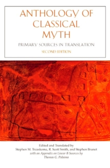 Anthology of Classical Myth : Primary Sources in Translation, Paperback / softback Book