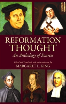 Reformation Thought : An Anthology of Sources, Hardback Book