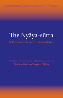 The Nyaya-sutra : Selections with Early Commentaries, Paperback Book