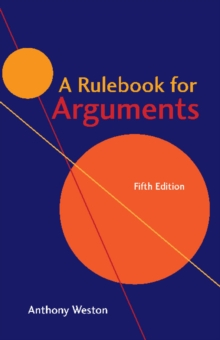A Rulebook for Arguments, Paperback / softback Book
