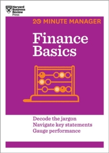 Finance Basics (HBR 20-Minute Manager Series), Paperback Book