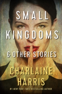 Small Kingdoms and Other Stories, Paperback / softback Book