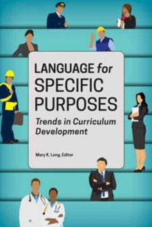 Language for Specific Purposes : Trends in Curriculum Development, Paperback / softback Book