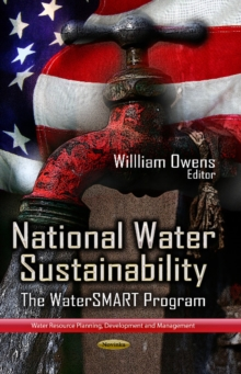 National Water Sustainability : The WaterSMART Program, Paperback Book