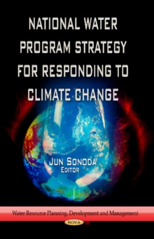 National Water Program Strategy for Responding to Climate Change, Hardback Book