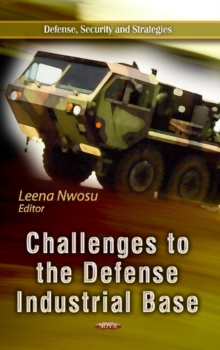Challenges to the Defense Industrial Base, Hardback Book
