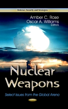 Nuclear Weapons : Select Issues from the Global Arena, Hardback Book