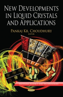 New Developments in Liquid Crystals & Applications, Hardback Book