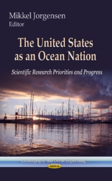 United States as an Ocean Nation : Scientific Research Priorities & Progress, Hardback Book