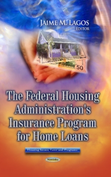 Federal Housing Administration's Insurance Program for Home Loans, Paperback Book