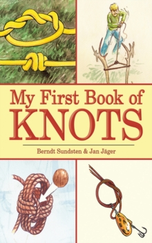 My First Book of Knots : A Beginner's Picture Guide (180 color illustrations), EPUB eBook