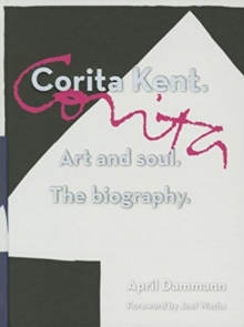 Corita Kent. Art And Soul, The Biography., Hardback Book
