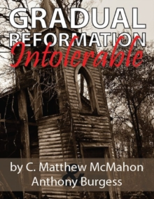 Gradual Reformation Intolerable, EPUB eBook