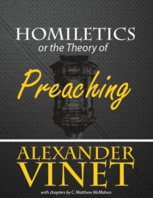 Homiletics or the Theory of Preaching, EPUB eBook