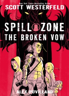 Spill Zone: The Broken Vow, Hardback Book
