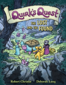 Quirk's Quest : The Lost and the Found, Hardback Book