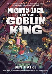 Mighty Jack and the Goblin King, Paperback Book