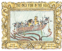 The Only Fish in the Sea, Hardback Book