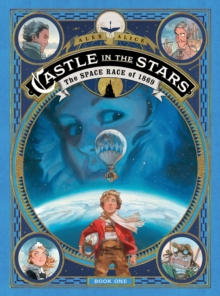 Castle in the Stars : The Space Race of 1869, Hardback Book