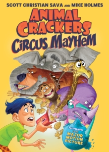 Animal Crackers : Circus Mayhem, Hardback Book