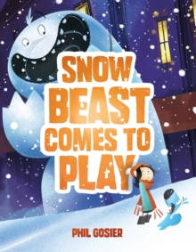Snow Beast Comes to Play, Hardback Book