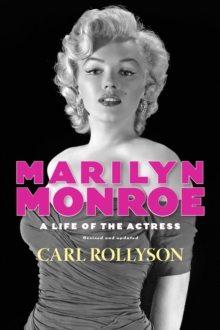 Marilyn Monroe : A Life of the Actress, Revised and Updated, EPUB eBook