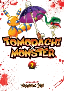 Tomodachi x Monster : Vol. 2, Paperback Book
