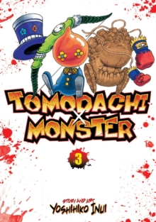 Tomodachi x Monster : Vol. 3, Paperback Book