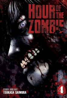 Hour of the Zombie : Vol. 4, Paperback Book